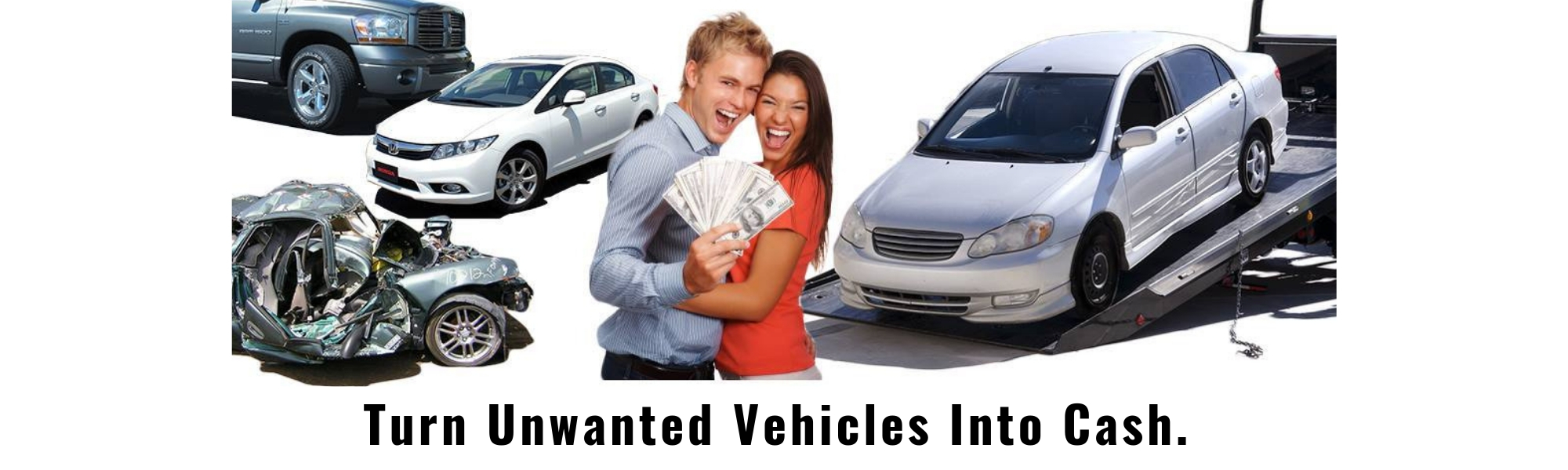 Turn Unwanted Vehicles Into Cash!